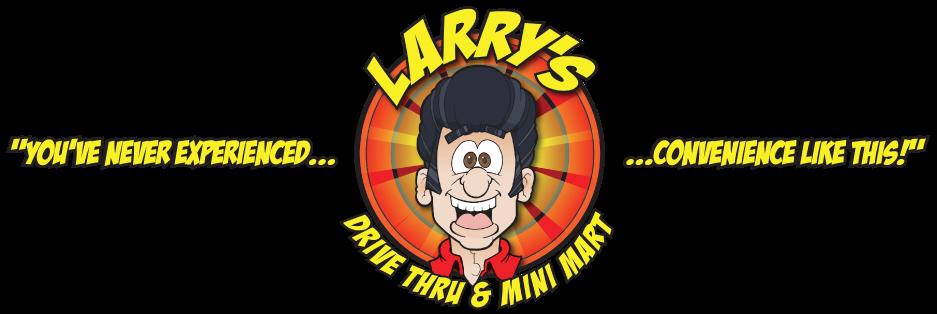 Larry's Drive Thru & Mini Mart